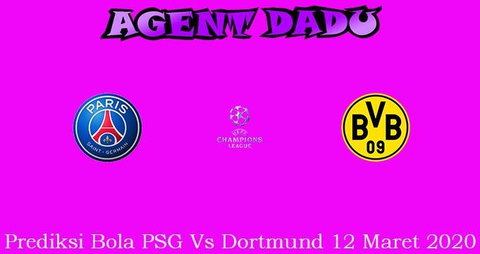 Prediksi Bola PSG Vs Dortmund 12 Maret 2020