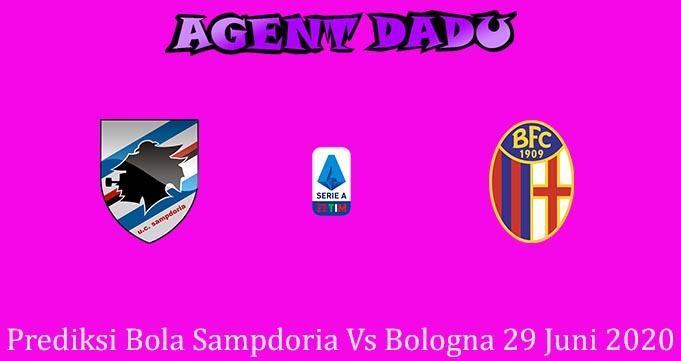 Prediksi Bola Sampdoria Vs Bologna 29 Juni 2020