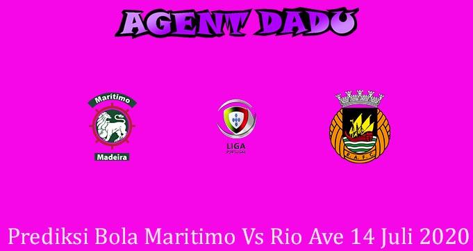 Prediksi Bola Maritimo Vs Rio Ave 14 Juli 2020