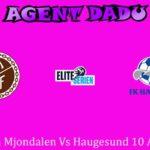 Prediksi Bola Mjondalen Vs Haugesund 10 Agustus 2020