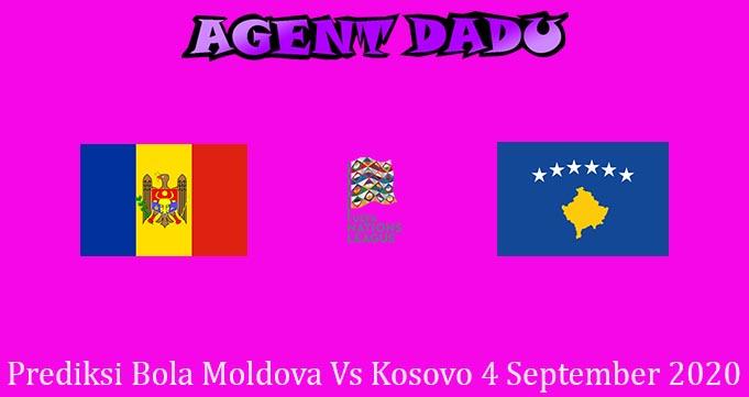 Prediksi Bola Moldova Vs Kosovo 4 September 2020