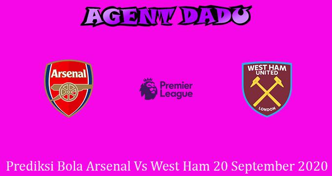 Prediksi Bola Arsenal Vs West Ham 20 September 2020