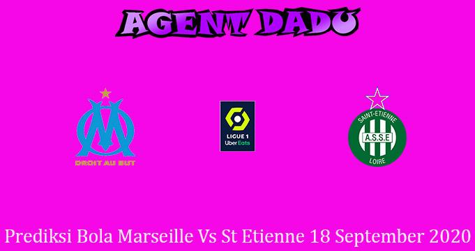 Prediksi Bola Marseille Vs St Etienne 18 September 2020