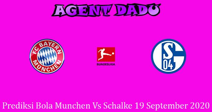 Prediksi Bola Munchen Vs Schalke 19 September 2020