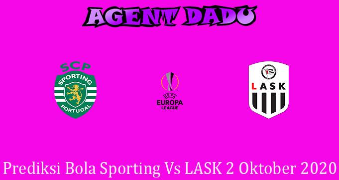 Prediksi Bola Sporting Vs LASK 2 Oktober 2020
