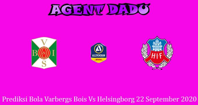 Prediksi Bola Varbergs Bois Vs Helsingborg 22 September 2020