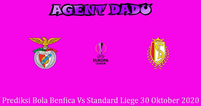 Prediksi Bola Benfica Vs Standard Liege 30 Oktober 2020