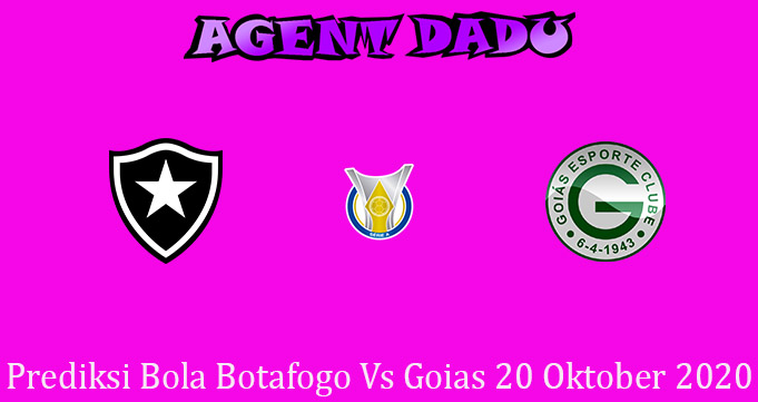 Prediksi Bola Botafogo Vs Goias 20 Oktober 2020