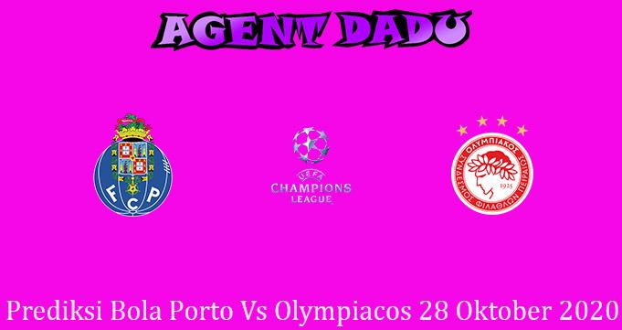 Prediksi Bola Porto Vs Olympiacos 28 Oktober 2020