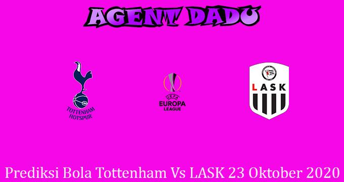 Prediksi Bola Tottenham Vs LASK 23 Oktober 2020