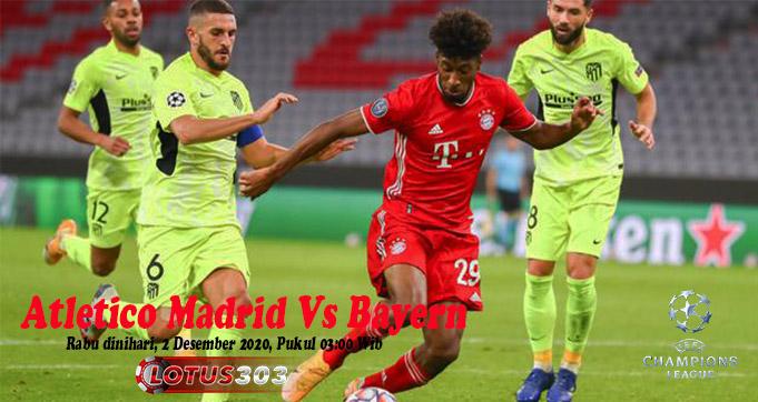 Prediksi Bola Atletico Madrid Vs Bayern 2 Desember 2020