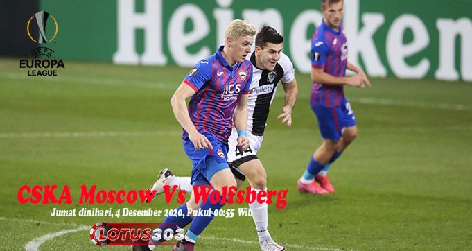 Prediksi Bola CSKA Moscow Vs Wolfsberg 4 Desember 2020
