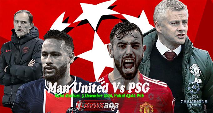Prediksi Bola Man United Vs PSG 3 Desember 2020