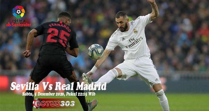 Prediksi Bola Sevilla Vs Real Madrid 5 Desember 2020