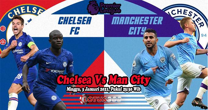 Prediksi Bola Chelsea Vs Man City 3 Januari 2021