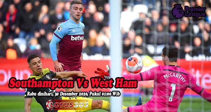 Prediksi Bola Southampton Vs West Ham 30 Desember 2020