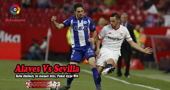 Prediksi Bola Alaves Vs Sevilla 20 Januari 2021