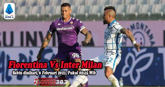 Prediksi Bola Fiorentina Vs Inter Milan 6 Februari 2021