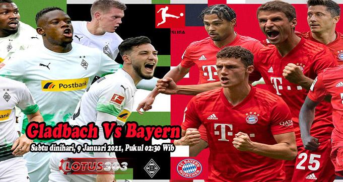 Prediksi Bola Gladbach Vs Bayern 9 Januari 2021