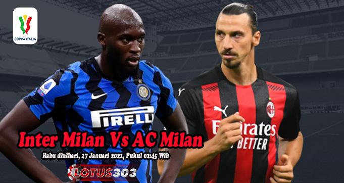 Prediksi Bola Inter Milan Vs AC Milan 27 Januari 2021