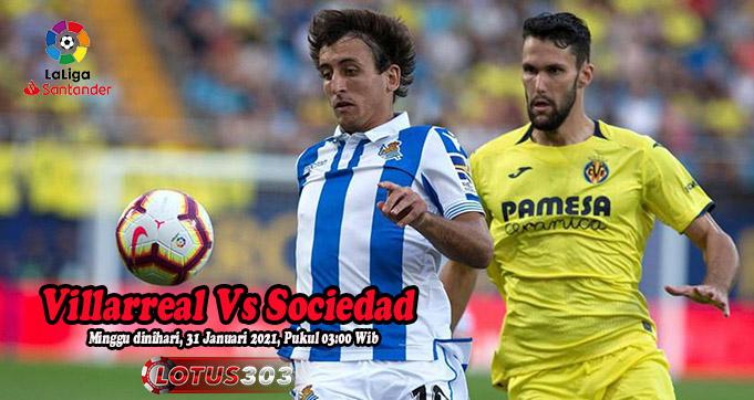 Prediksi Bola Villarreal Vs Sociedad 31 Januari 2021