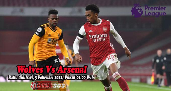 Prediksi Bola Wolves Vs Arsenal 3 Februari 2021