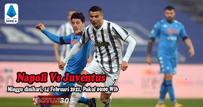 Prediksi Bola Napoli Vs Juventus 14 Februari 2021