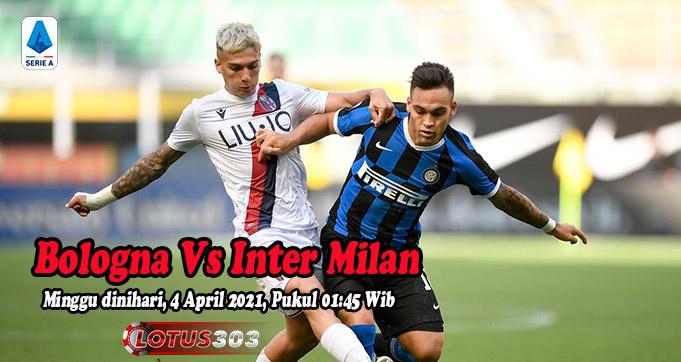 Prediksi Bola Bologna Vs Inter Milan 4 April 2021