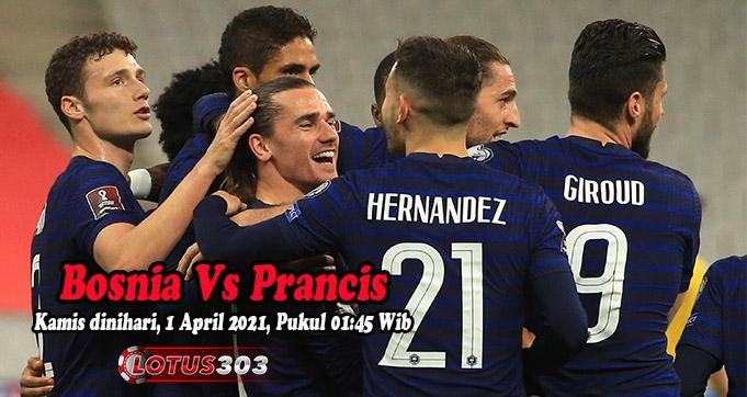 Prediksi Bola Bosnia Vs Prancis 1 April 2021