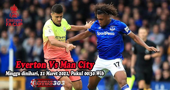 Prediksi Bola Everton Vs Man City 21 Maret 2021