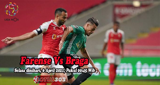 Prediksi Bola Farense Vs Braga 6 April 2021