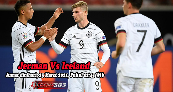 Prediksi Bola Jerman Vs Iceland 26 Maret 2021