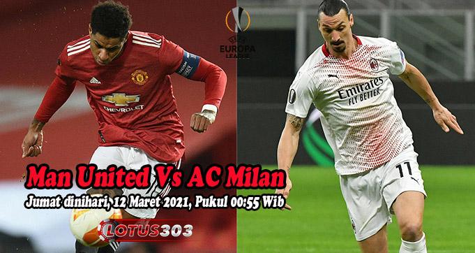 Prediksi Bola Man United Vs AC Milan 12 Maret 2021