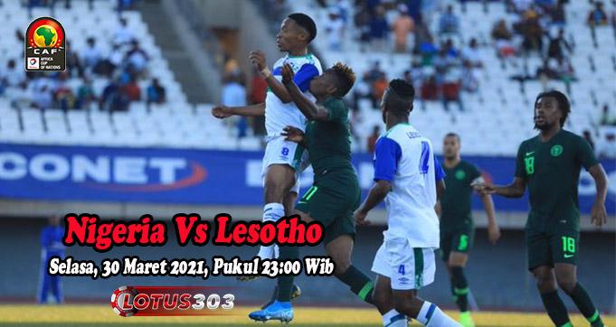 Prediksi Bola Nigeria Vs Lesotho 30 Maret 2021
