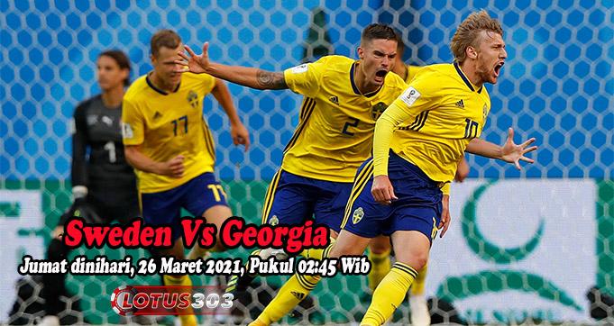 Prediksi Bola Sweden Vs Georgia 26 Maret 2021