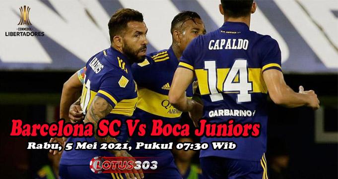 Prediksi Bola Barcelona SC Vs Boca Juniors 5 Mei 2021