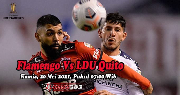 Prediksi Bola Flamengo Vs LDU Quito 20 Mei 2021