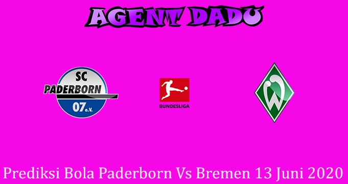 Prediksi Bola Paderborn Vs Bremen 13 Juni 2020