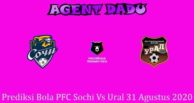 Prediksi Bola PFC Sochi Vs Ural 31 Agustus 2020