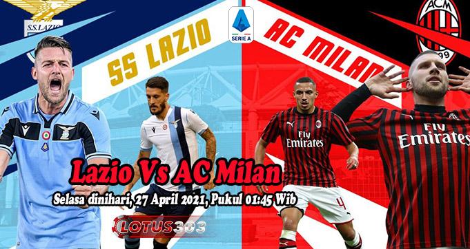 Prediksi Bola Lazio Vs AC Milan 27 April 2021