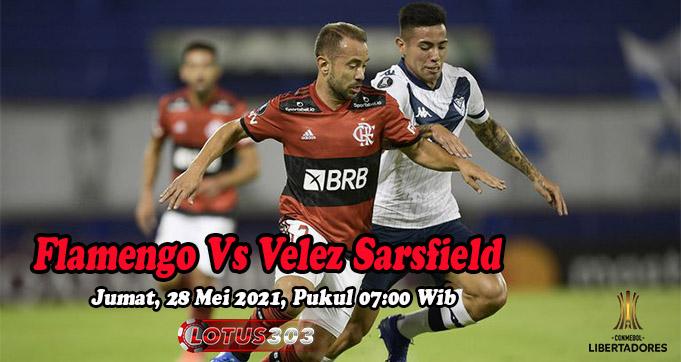 Prediksi Bola Flamengo Vs Velez Sarsfield 28 Mei 2021