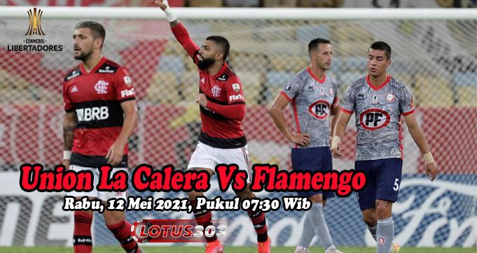 Prediksi Bola Union La Calera Vs Flamengo 12 Mei 2021