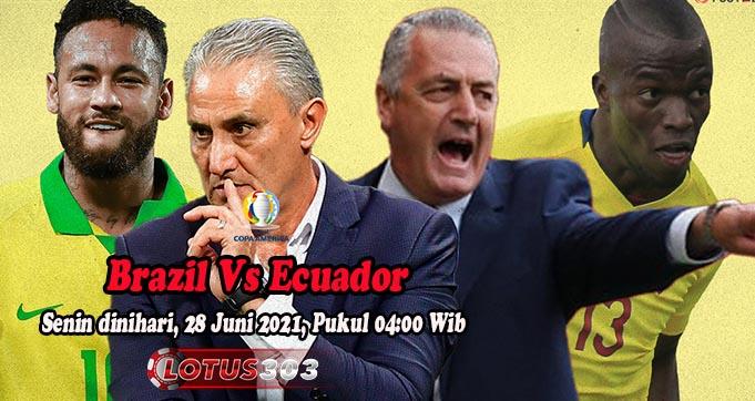 Prediksi Bola Brazil Vs Ecuador 28 Juni 2021