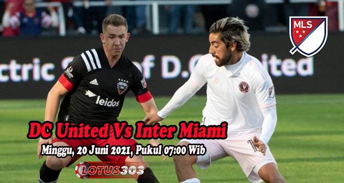 Prediksi Bola DC United Vs Inter Miami 20 Juni 2021