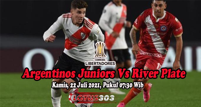 Prediksi Bola Argentinos Juniors Vs River Plate 22 Juli 2021