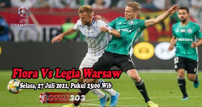 Prediksi Bola Flora Vs Legia Warsaw 27 Juli 2021