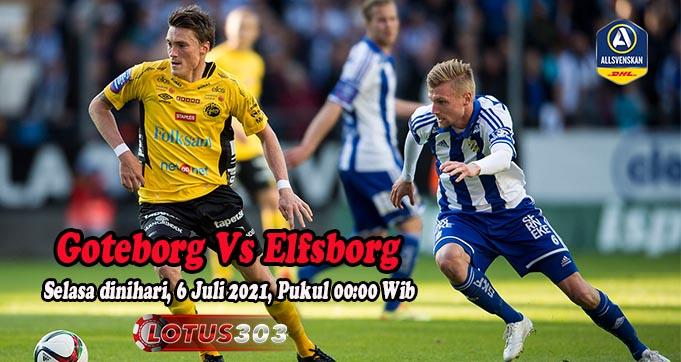 Prediksi Bola Goteborg Vs Elfsborg 6 Juli 2021
