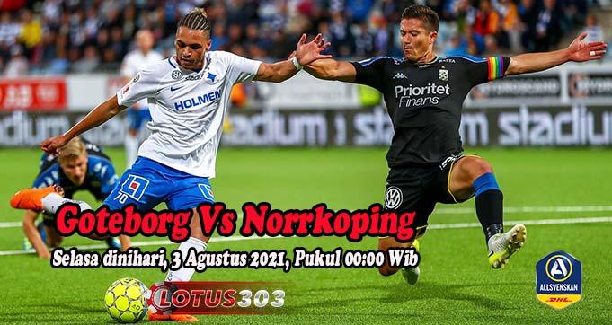 Prediksi Bola Goteborg Vs Norrkoping 3 Agustus 2021