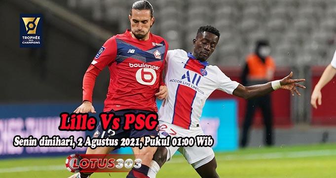 Prediksi Bola Lille Vs PSG 2 Agustus 2021