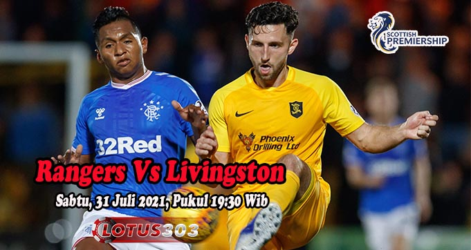 Prediksi Bola Rangers Vs Livingston 31 Juli 2021